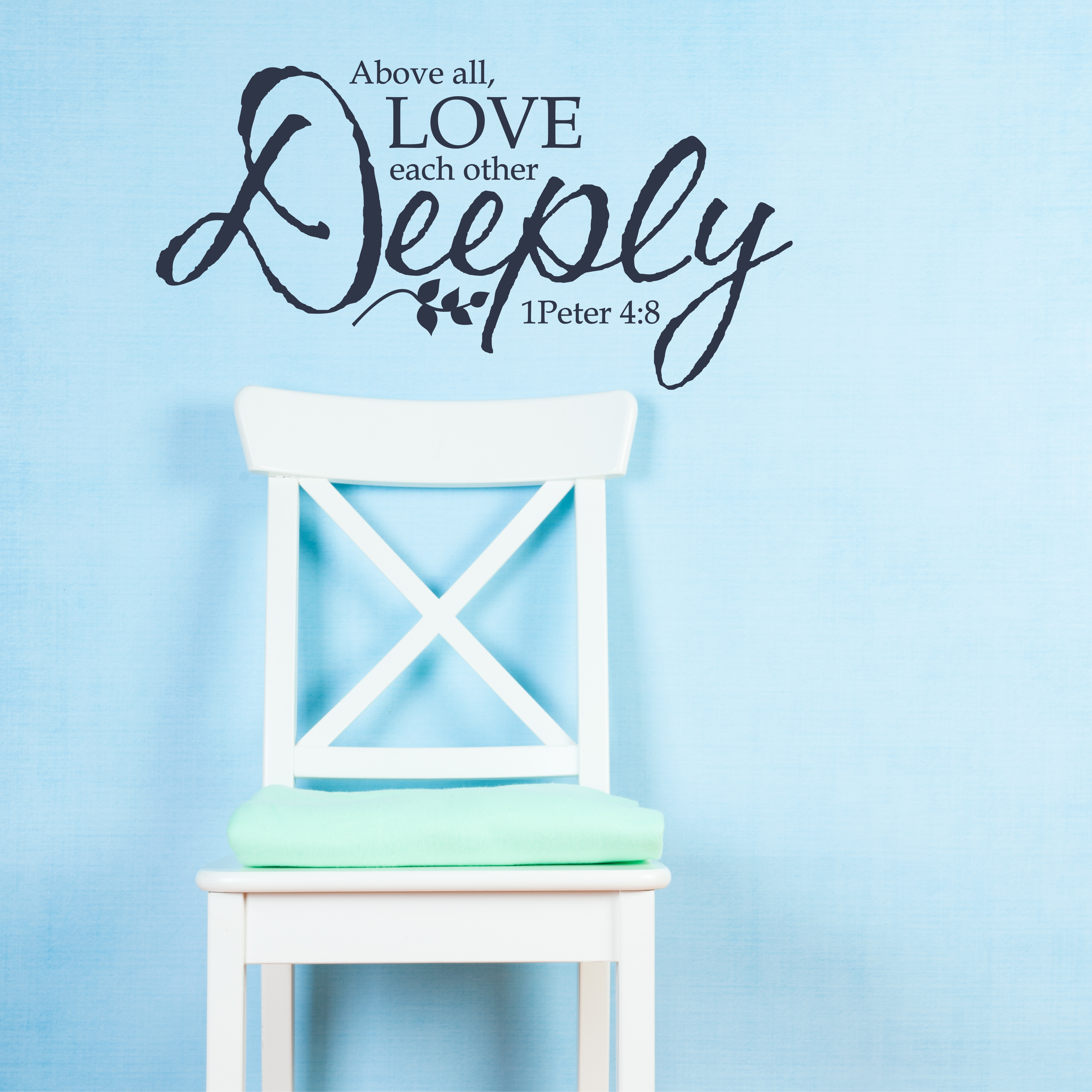 1 peter 4 8 love each other deeply wall decal a great impression 1