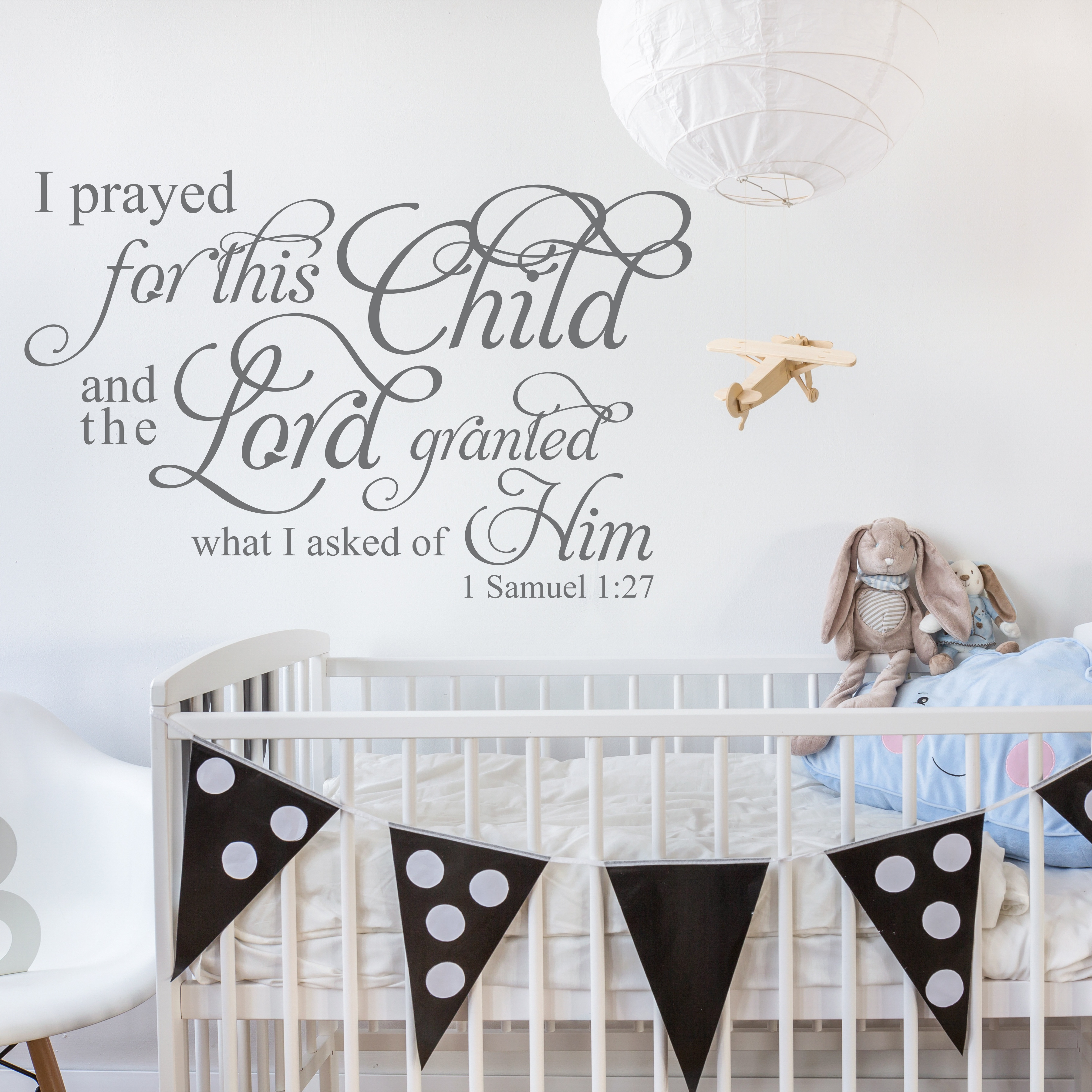 I Samuel 1 27 I Prayed For This Child Nursery Wall Decal