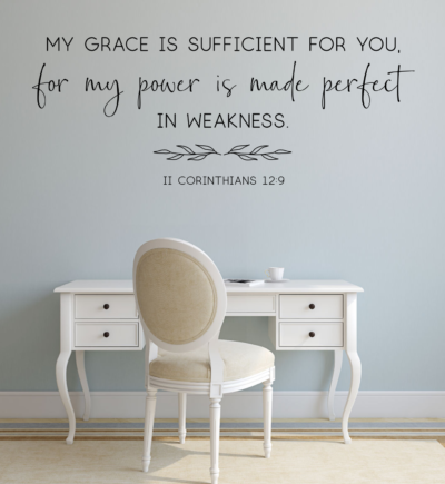 2 Corinthians 12:9 My Grace Is Sufficient For You Wall Decal