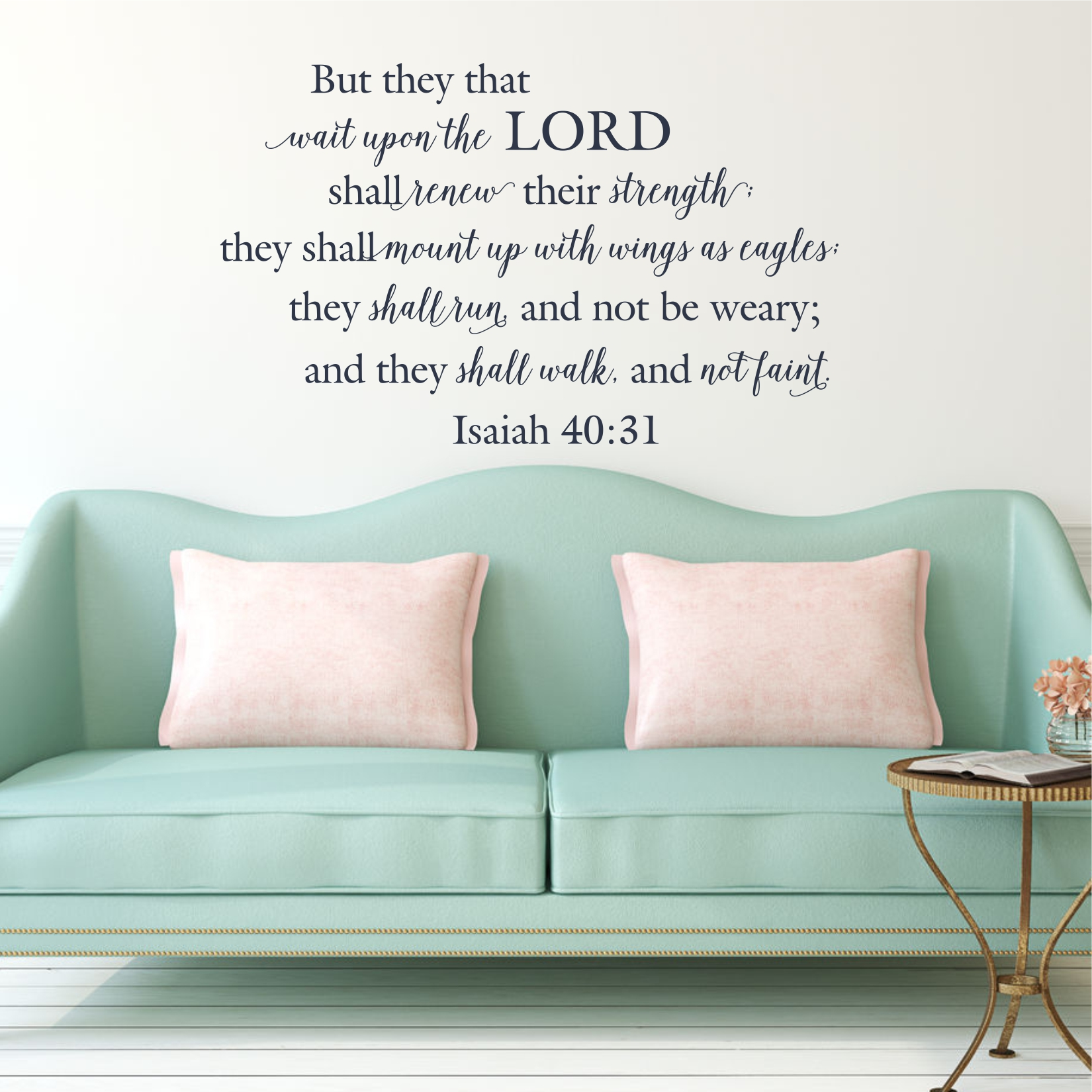 Isaiah 40:31 – But They That Wait Upon The Lord / Wall Decal KJV