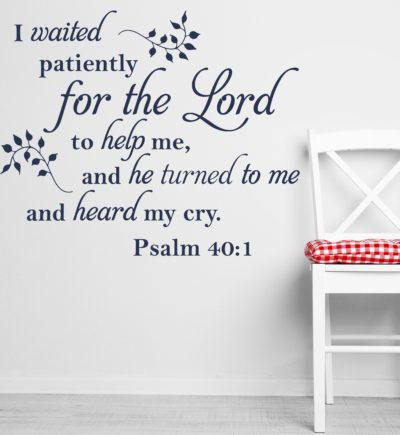 Psalm 40:1 I Waited Patiently Bible Verse Decal