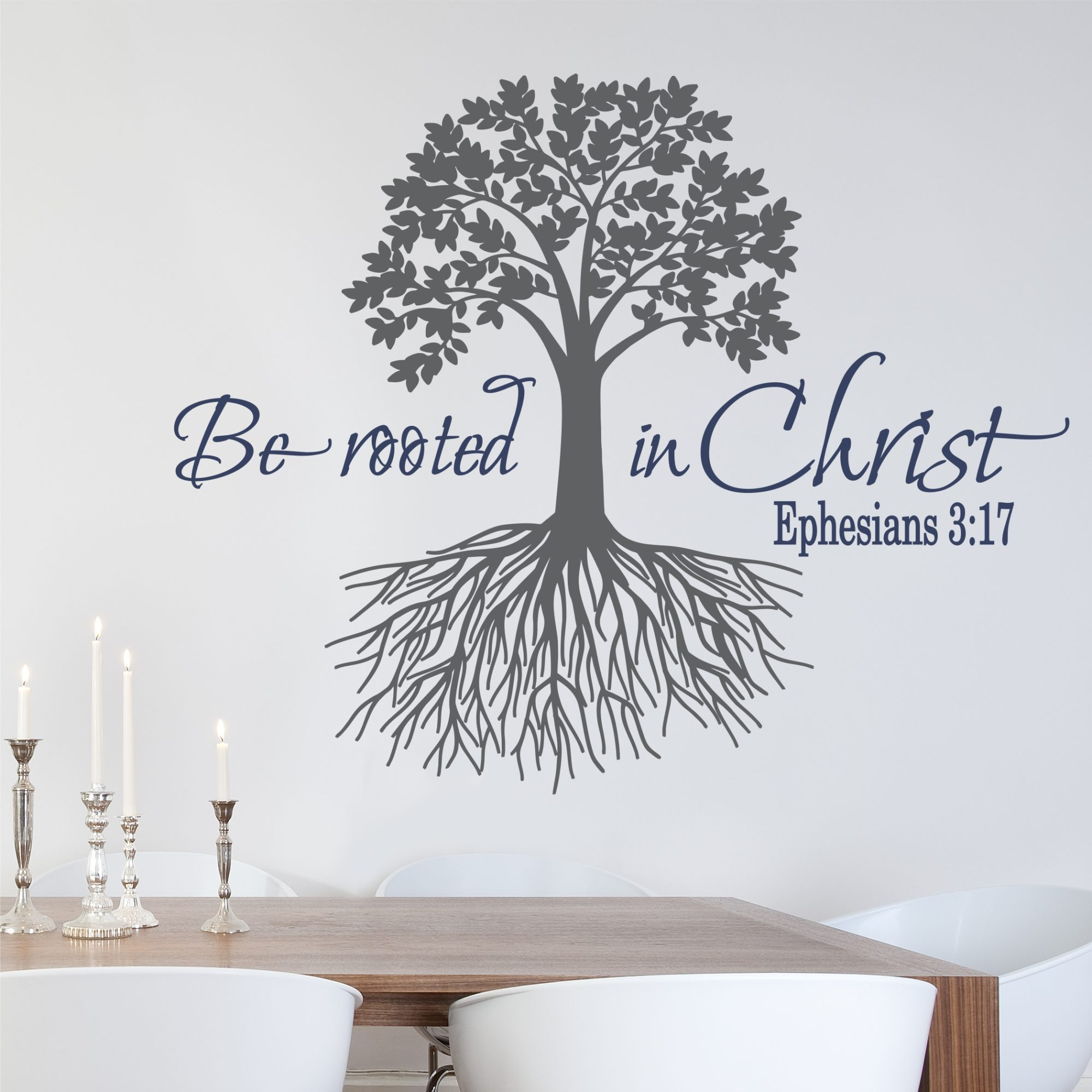 Ephesians 3 17 Be Rooted In Christ Wall Decal A