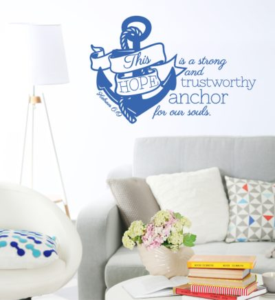 Hebrews 6:19 Hope Is A Strong Anchor Wall Decal