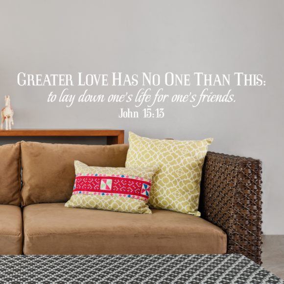 John 15:13 Wall Decal for your home or church
