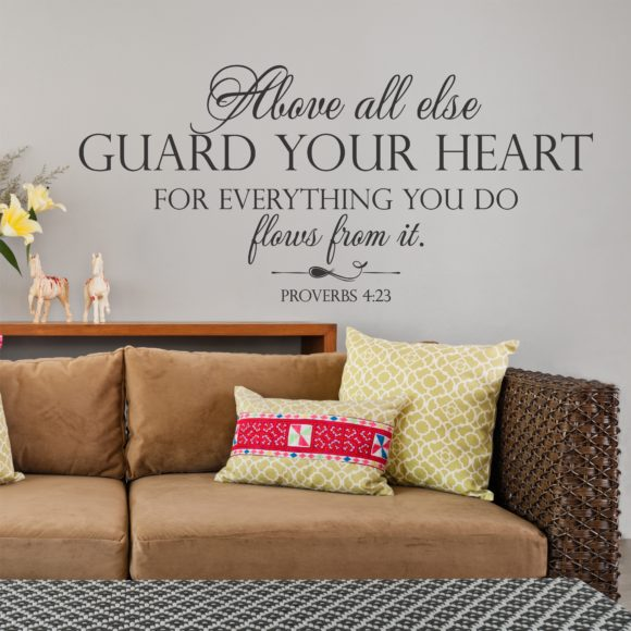 Proverbs 4:23 Above All Else Guard Your Heart Wall Decor