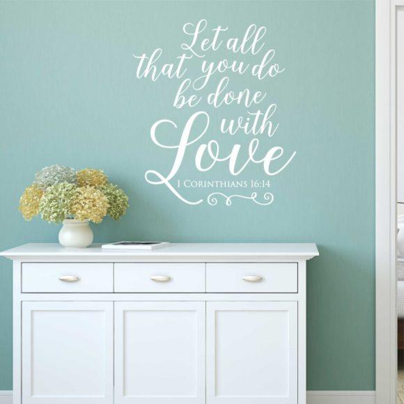 1 Corinthians 16:14 Wall Art