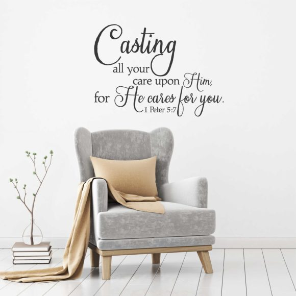 Casting all your cares upon Him 1 Peter 5:7 wall decal