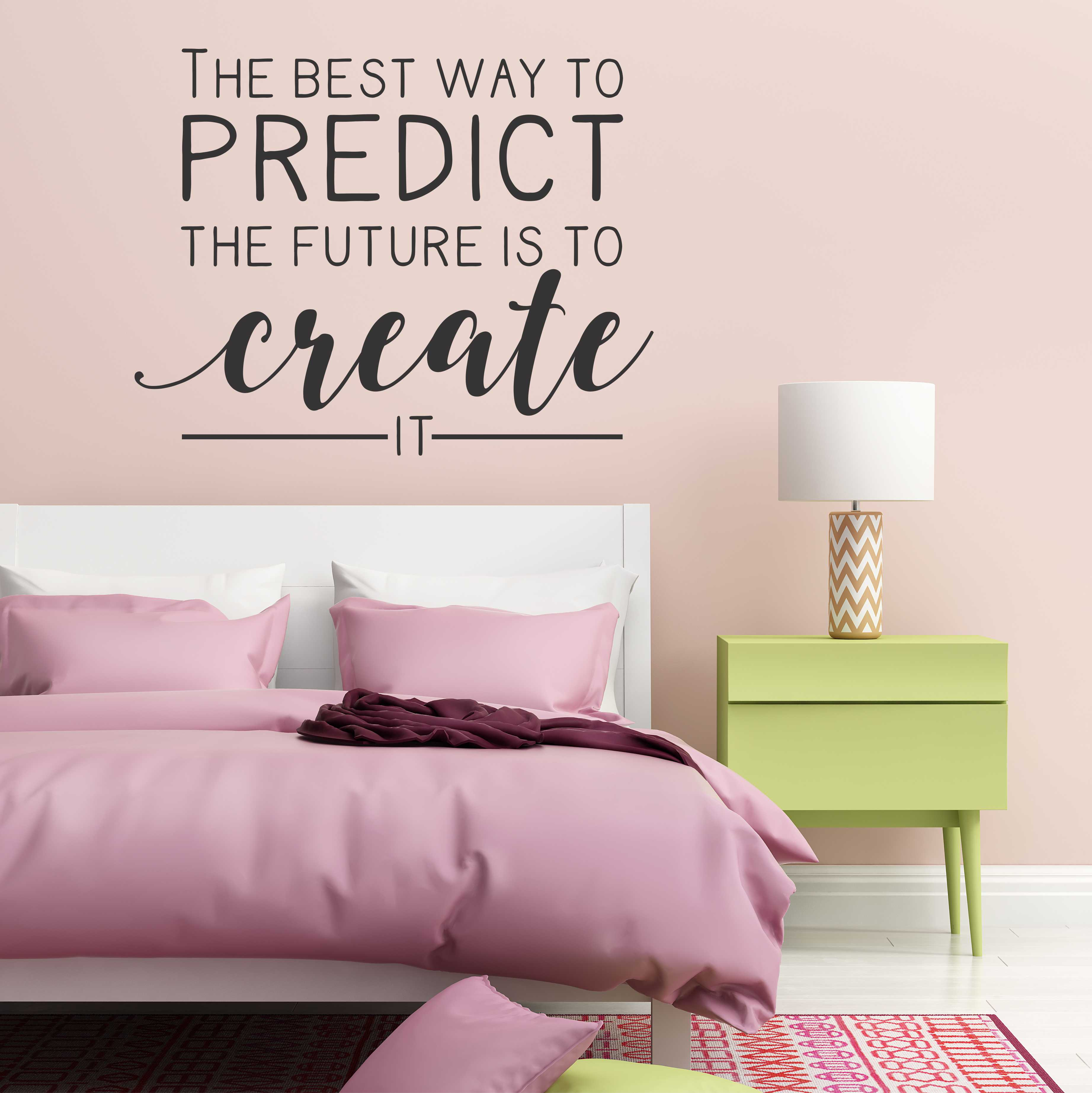 The best way to predict your future is to create wall decal a the best way to predict your future is to create wall decal amipublicfo Gallery