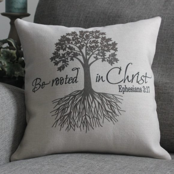 Ephesians 3:17 Be Rooted Linen Pillow Cover