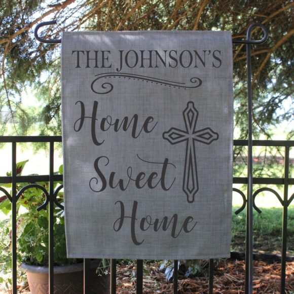 Personalized Garden Flag - Home Sweet Home with cross