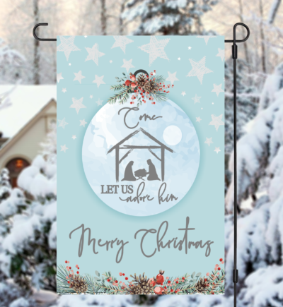 Come Let Us Adore Him Christmas Garden Flag